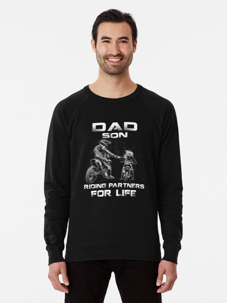 f760f3e0a Dad and son riding partners for life t shirts - motocross Lightweight  Sweatshirt