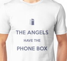The Angels have the Phone Box - Weeping Angels - Doctor Who Unisex T-Shirt