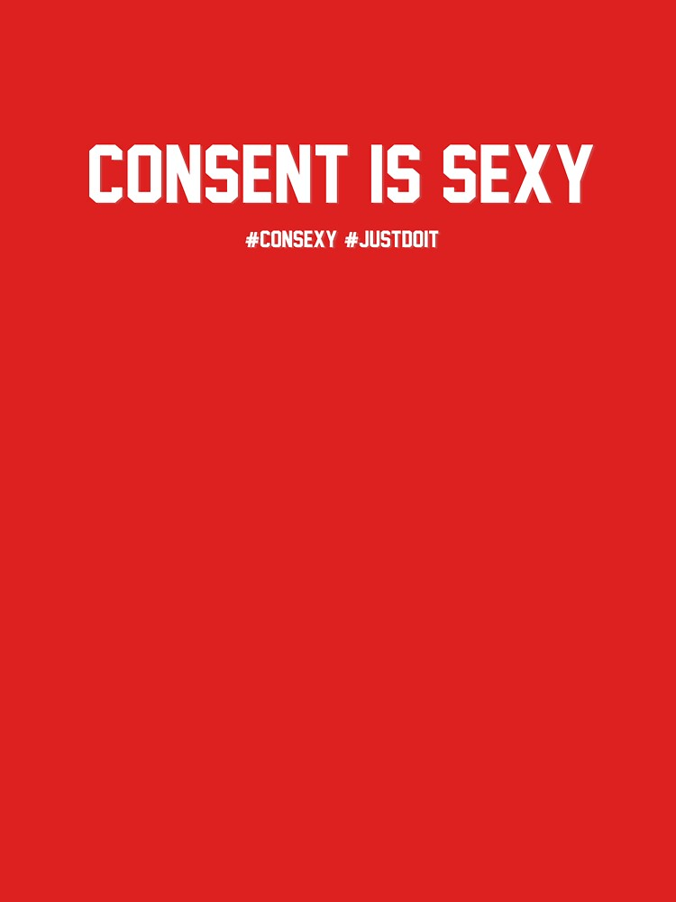 Consent Is Sexy By Lostsheep007