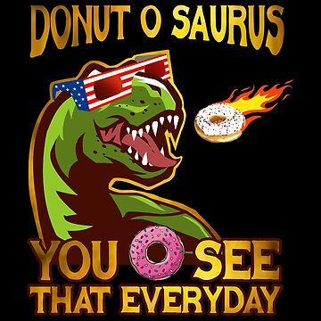 Donut O Saurus Flaming Donut by vince58