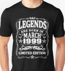 Legends are born in march 1999 Unisex T-Shirt