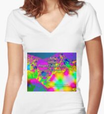 Art is the Proper Task of Life Fitted V-Neck T-Shirt