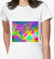 Art is the Proper Task of Life Fitted T-Shirt