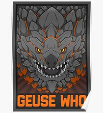 MONSTER HUNTER- Geuse Who Poster