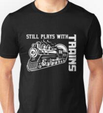 Trains - model trains, Shirt - Hoodie - Still plays with trains Unisex T-Shirt