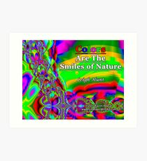 Colors Are The Smiles of Nature Art Print