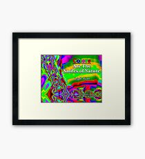 Colors Are The Smiles of Nature Framed Print