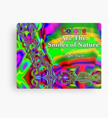 Colors Are The Smiles of Nature Metal Print