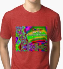Colors Are The Smiles of Nature Tri-blend T-Shirt