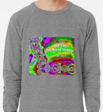 Colors Are The Smiles of Nature Lightweight Sweatshirt