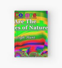 Colors Are The Smiles of Nature Hardcover Journal