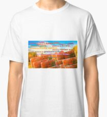 Continue Considering These Things Classic T-Shirt