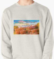 Continue Considering These Things Pullover Sweatshirt