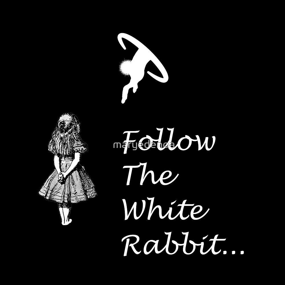 «Seguir SigueEl Conejo Blanco» de maryedenoa