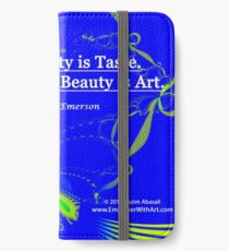 Love of Beauty is Taste. The Creation of Beauty is Art. iPhone Wallet/Case/Skin