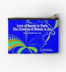 Love of Beauty is Taste. The Creation of Beauty is Art. Zipper Pouch
