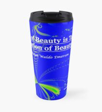 Love of Beauty is Taste. The Creation of Beauty is Art. Travel Mug