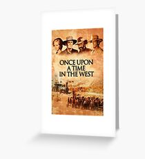 ONCE UPON A TIME IN THE WEST Greeting Card