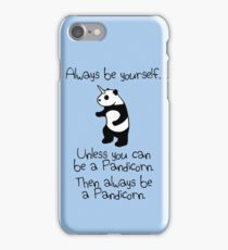 Always Be Yourself, Unless You Can Be A Pandicorn iPhone Case/Skin