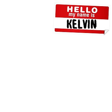 Hello My Name Is Kelvin Name Tag by marcoafsousa