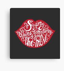 Saying Nothing Canvas Print