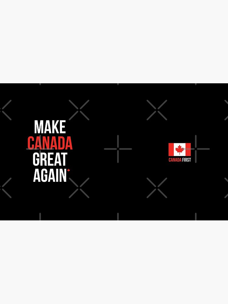 Make Canada Great Again #MCGA Canada First Canadian Flag Maple Leaf Patriots #CanadaFirst #TrudeauOut by iresist