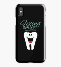 Fixing Smiles Since 00s iPhone Case/Skin