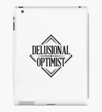 Delusional Optimist - Novelty iPad Case/Skin
