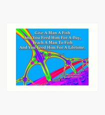 Give A Man A Fish Art Print