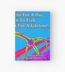 Give A Man A Fish Hardcover Journal