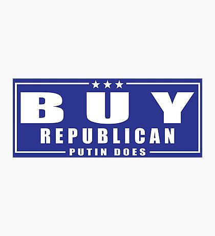 Buy Republican Putin Does Photographic Print