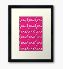 Collections Pink Love Heart Romance Happy Couple Girly Text, Typography - White Text and Pink Background Framed Print