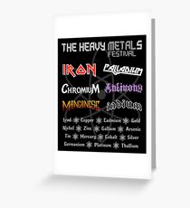 The Heavy Metals Festival Greeting Card