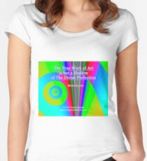 The True Work of Art Fitted Scoop T-Shirt
