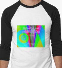 The True Work of Art Baseball ¾ Sleeve T-Shirt