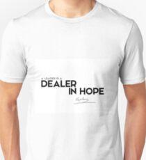 a leader is a dealer in hope - napoleon Unisex T-Shirt