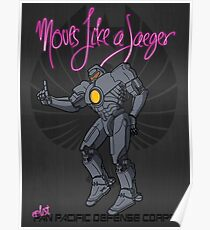 Moves like a jeager. Poster