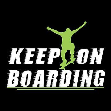 Keep On Boarding by SmartStyle