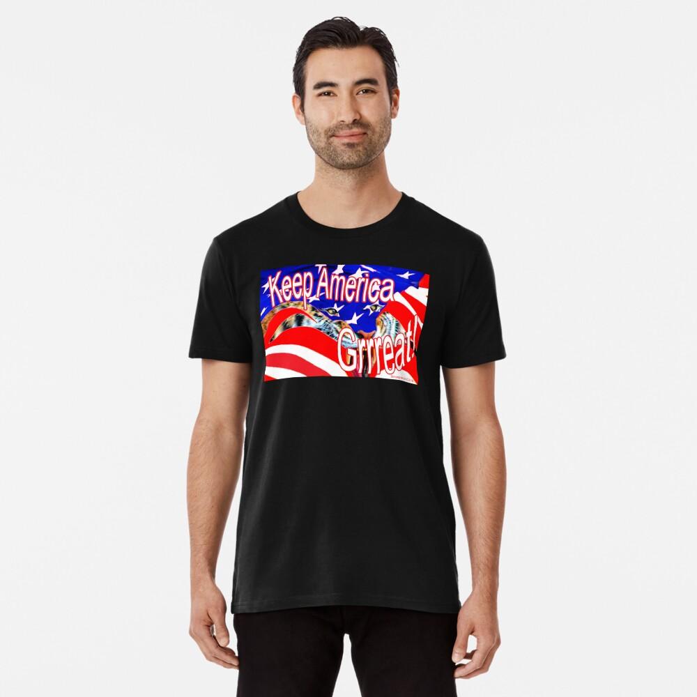 Keep America Great! Men's Premium T-Shirt Front