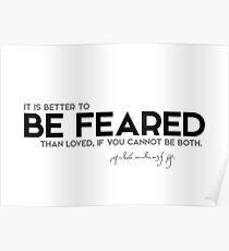 better to be feared - niccolo machiavelli Poster