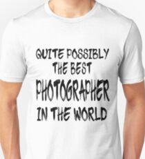 Camiseta ajustada Quite Possibly The Best Photographer In The World