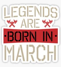 Vintage Legends Are Born In March Sticker