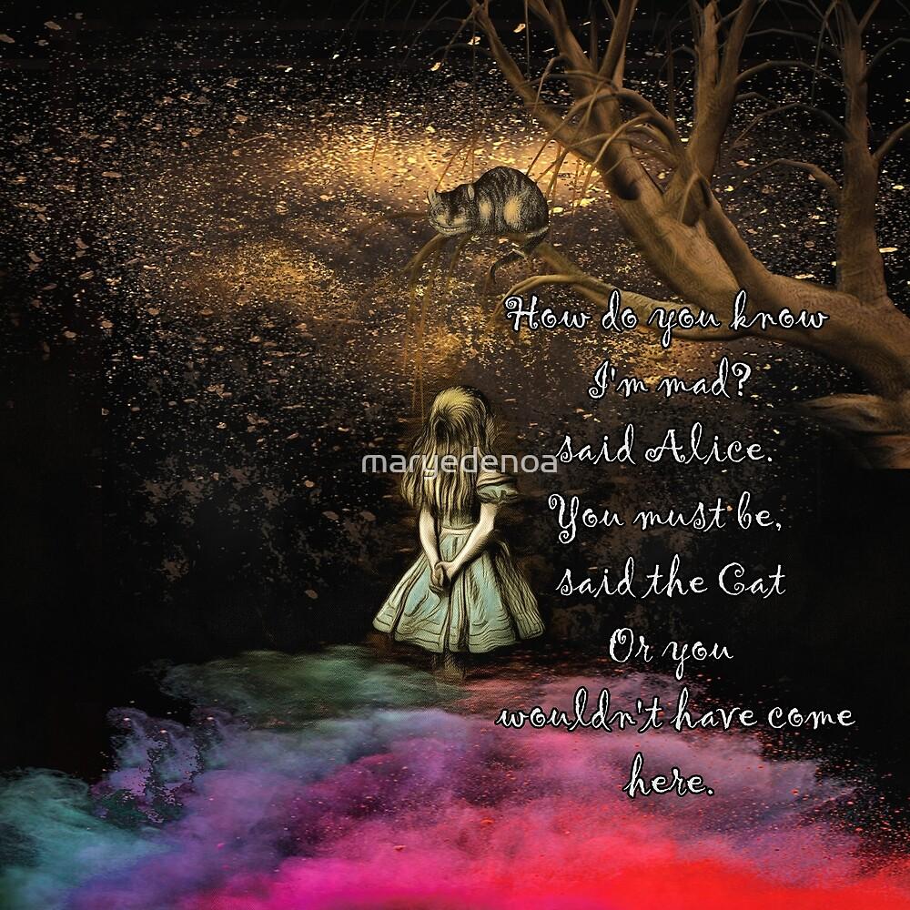 «Magical Wonderland - ¿Cómo sabes que soy loco?» de maryedenoa