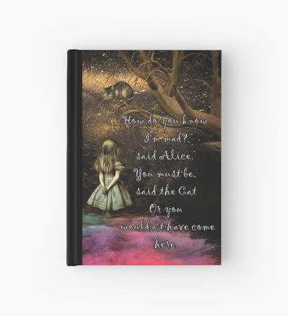 Magical Wonderland - ¿Cómo sabes que soy loco? Cuaderno de tapa dura