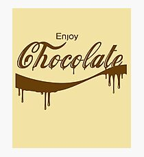 ENJOY CHOCOLATE- Funny Spoof Chocoholic  Photographic Print
