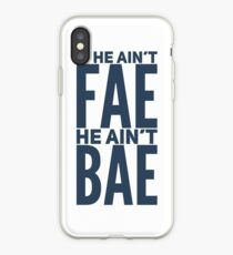 If He Ain't Fae iPhone Case