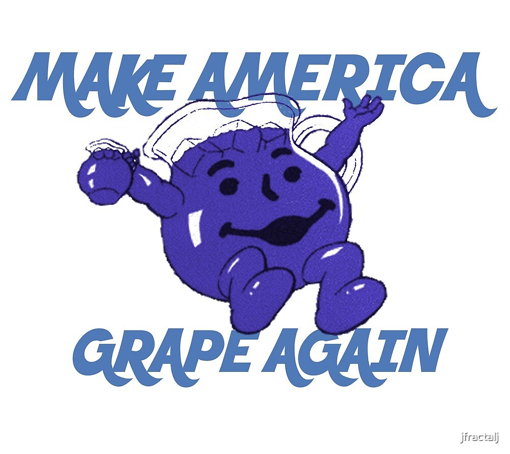 Make America Grape Again by jfractalj