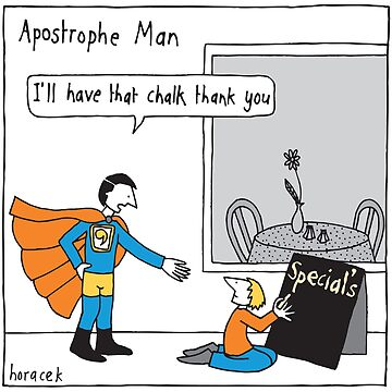 Apostrophe Man by judyhoracek