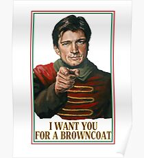 I Want You for a browncoat Poster