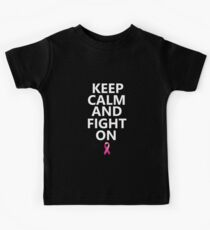 Keep Calm and Fight On Breast Cancer Women Girl T-Shirt Kids Tee
